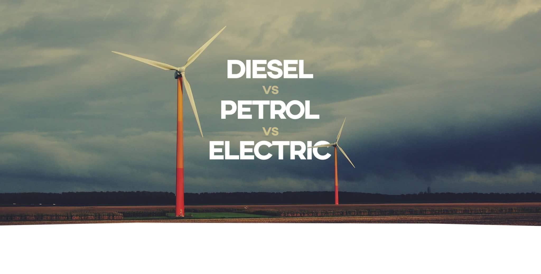 Diesel vs Petrol vs Electric
